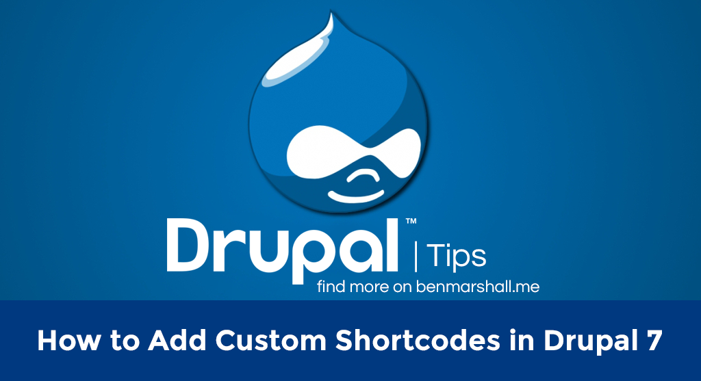 How to Add Custom Shortcodes in Drupal 7