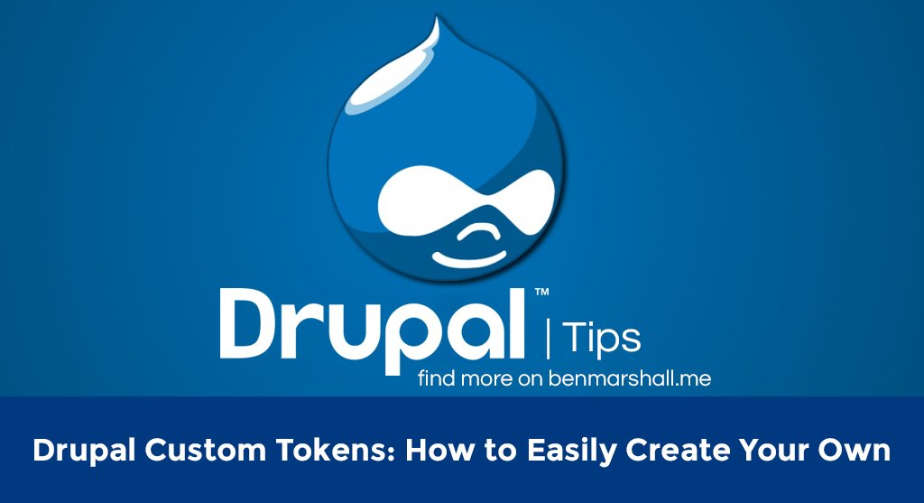 Drupal Custom Tokens: How to Easily Create Your Own